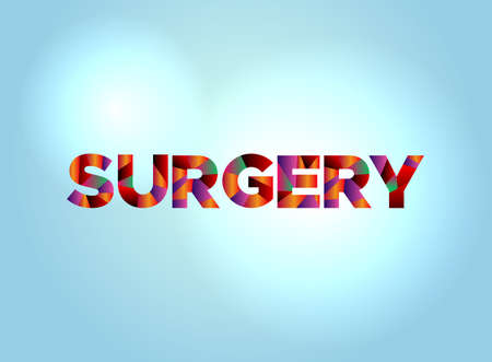 The word SURGERY concept written in colorful fragmented word are on a bright background illustration. Vector EPS 10 available.