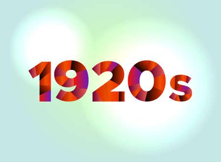 The word 1920s concept written in colorful fragmented word are on a bright background illustration. Vector EPS 10 available.