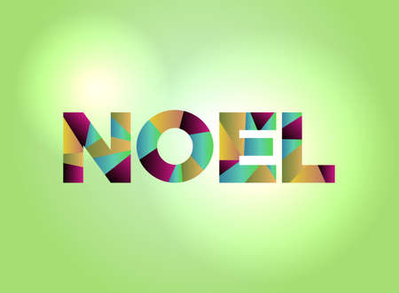 The word NOEL concept written in colorful fragmented word are on a bright background illustration. Vector EPS 10 available. Illustration