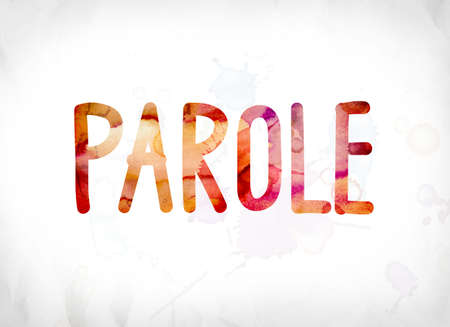 The word Parole concept and theme painted in colorful watercolors on a white paper background.