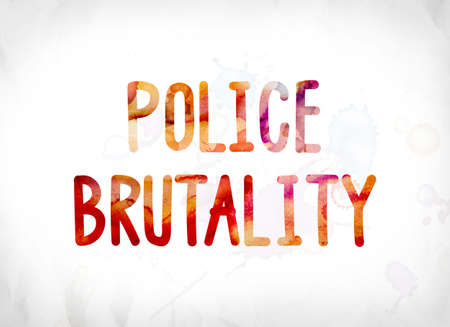The words Police Brutality concept and theme painted in colorful watercolors on a white paper background. Stock Photo