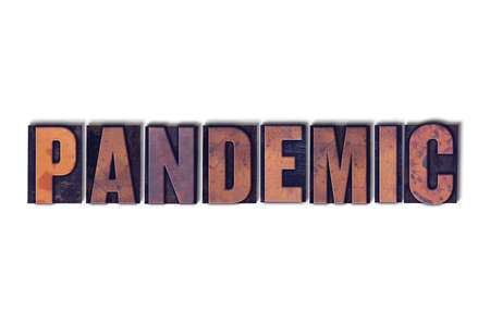 The word Pandemic concept and theme written in vintage wooden letterpress type on a white background.
