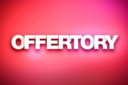 The word Offertory concept written in white type on a colorful background. Stock Photo