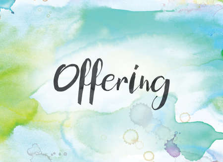 The word Offering concept and theme written in black ink on a colorful painted watercolor background.