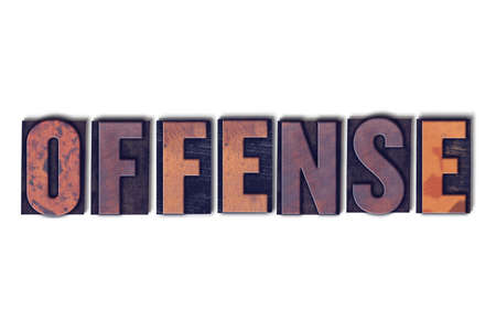 The word Offense concept and theme written in vintage wooden letterpress type on a white background.