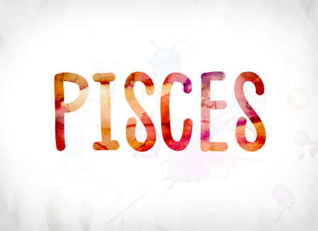 The word Pisces concept and theme painted in colorful watercolors on a white paper background.