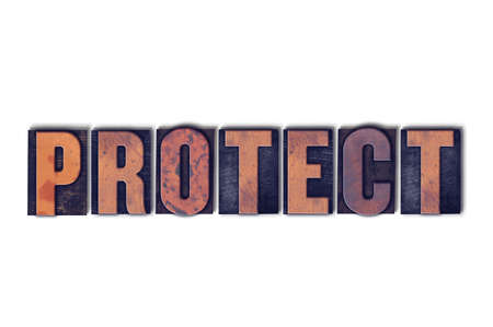 The word Protect concept and theme written in vintage wooden letterpress type on a white background.