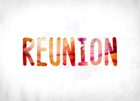 The word Reunion concept and theme painted in colorful watercolors on a white paper background. Banco de Imagens