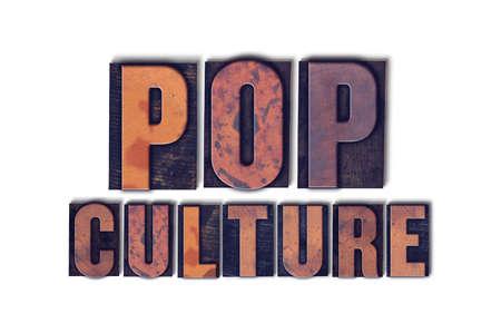 단어 팝 문화 개념 및 흰색 배경에 빈티지 나무 활자 형식으로 작성 된 테마.