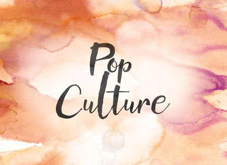 단어 팝 문화 개념 및 다채로운 칠해진 된 수채화 배경에 검정 잉크로 작성 된 테마.