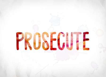 The word Prosecute concept and theme painted in colorful watercolors on a white paper background. 版權商用圖片