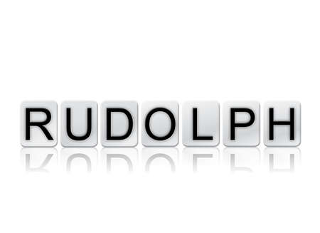 The word Rudolph concept and theme written in white tiles and isolated on a white background. Stock Photo