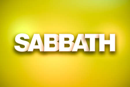 The word Sabbath concept written in white type on a colorful background. Фото со стока - 92392713