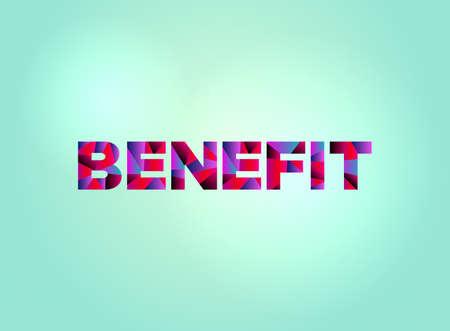 明るい背景イラストにカラフルな断片化された単語アートで書かれた「BENEFIT」という概念。  イラスト・ベクター素材