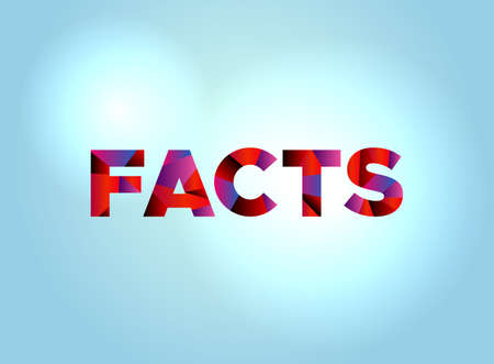 The word FACTS concept written in colorful fragmented word art on a bright background illustration. Vectores