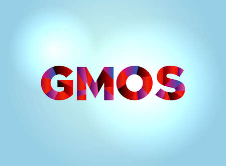 The word GMOs concept written in colorful fragmented word art on a bright background illustration. Illustration