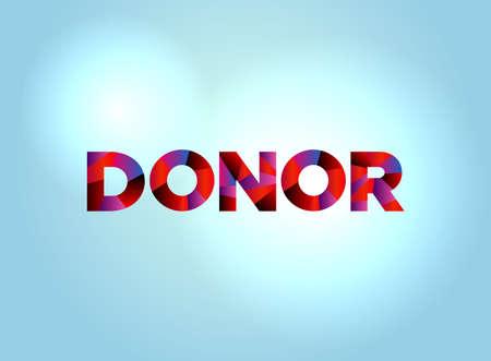 明るい背景イラストにカラフルな断片化された単語アートで書かれた単語DONORの概念。