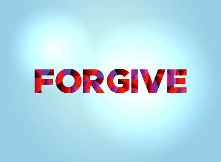 The word FORGIVE concept written in colorful fragmented word art on a bright background illustration.