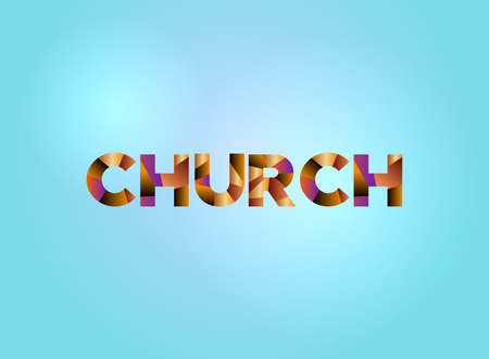 The word CHURCH concept written in colorful fragmented word art on a bright background illustration. Vector EPS 10 available. Ilustração