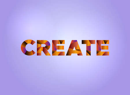 The word CREATE concept written in colorful fragmented word art on a bright background illustration. Vector EPS 10 available.