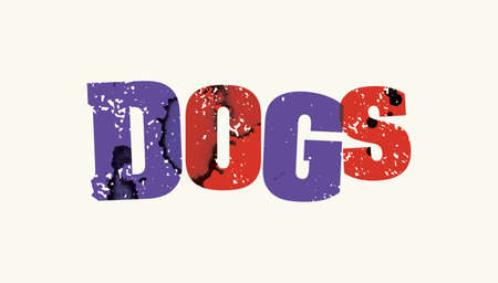 The word DOGS concept printed in letterpress hand stamped colorful grunge paint and ink.