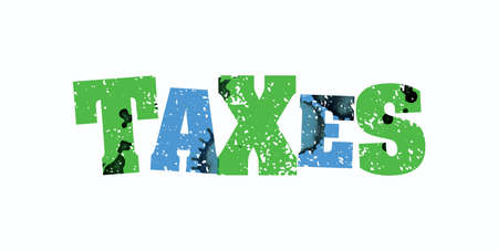 The word TAXES concept printed in letterpress hand stamped colorful grunge paint and ink. Vector EPS 10 available.