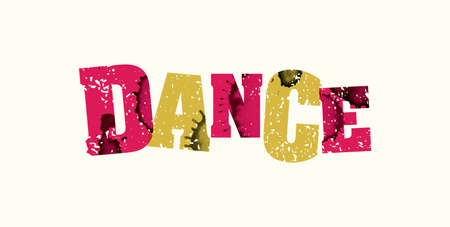 The word DANCE concept printed in letterpress hand stamped colorful grunge paint and ink. Vector EPS 10 available.