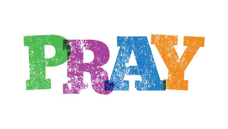 The word PRAY stamped in colorful ink on a white background illustration.