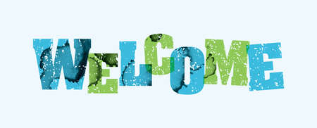 The word WELCOME concept printed in letterpress hand stamped colorful grunge paint and ink.