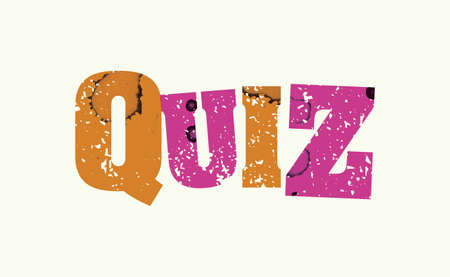 The word QUIZ concept printed in letterpress hand stamped colorful grunge paint and ink.