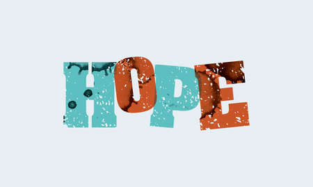 The word HOPE concept printed in letterpress hand stamped colorful grunge paint and ink.