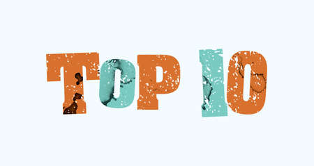 The words TOP 10 concept printed in letterpress hand stamped colorful grunge paint and ink.