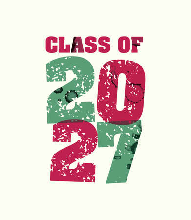 The words Class of 2027 concept printed in letterpress hand stamped colorful grunge paint and ink. Vector EPS 10 available.