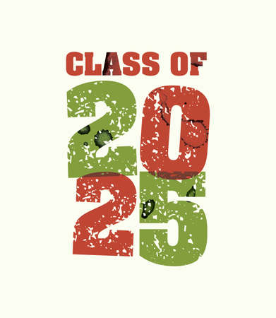 The words Class of 2025 concept printed in letterpress hand stamped colorful grunge paint and ink. Vector EPS 10 available.