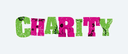 The word CHARITY concept printed in letterpress hand stamped colorful grunge paint and ink. Vector EPS 10 available.