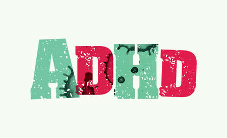 The word ADHD concept printed in letterpress hand stamped colorful grunge paint and ink. Vector EPS 10 available.