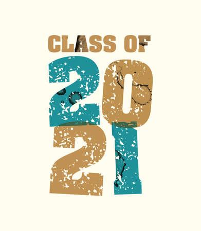 文字プレスハンドで印刷された2021年の概念の言葉クラスは、カラフルなグランジ塗料とインクを刻印しました。ベクトル EPS 10 が利用可能です。