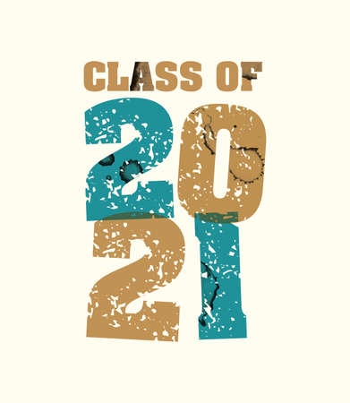 The words Class of 2021 concept printed in letterpress hand stamped colorful grunge paint and ink. Vector EPS 10 available.