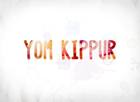The words Yom Kippur concept and theme painted in colorful watercolors on a white paper background.