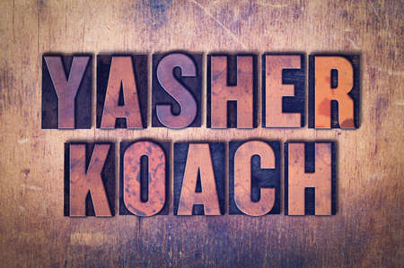 The words Yasher Koach concept and theme written in vintage wooden letterpress type on a grunge background.