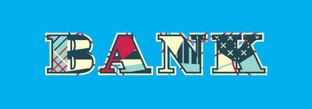 The word BANK concept written in colorful abstract typography. Vector EPS 10 available.
