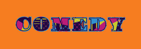 The word COMEDY concept written in colorful abstract typography. Vector EPS 10 available.