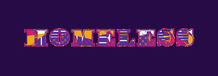 The word HOMELESS concept written in colorful abstract typography. Vector EPS 10 available.