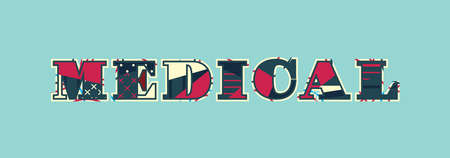 The word MEDICAL concept written in colorful abstract typography. Vector EPS 10 available. Illustration