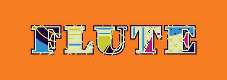 The word FLUTE concept written in colorful abstract typography. Vector EPS 10 available. Archivio Fotografico - 100397392
