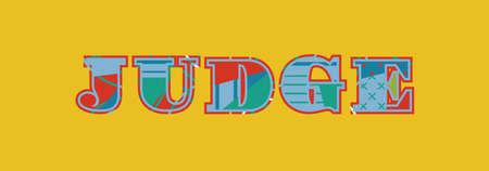 The word JUDGE concept written in colorful abstract typography. Vector EPS 10 available.