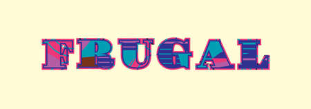 The word FRUGAL concept written in colorful abstract typography. Vector EPS 10 available. Иллюстрация