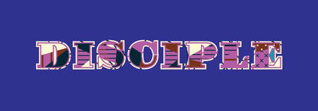 The word DISCIPLE concept written in colorful abstract typography. Vector EPS 10 available. Illustration