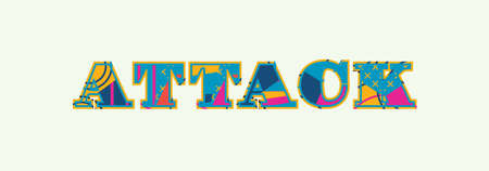 The word ATTACK concept written in colorful abstract typography. Vector EPS 10 available. Standard-Bild - 100397457