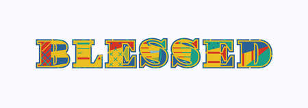 The word BLESSED concept written in colorful abstract typography. Vector EPS 10 available. Illustration